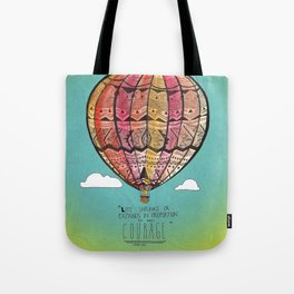 Life Expands quote Tote Bag