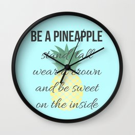 Be a Pineapple Wall Clock