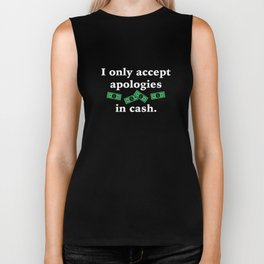 Apologies In Cash Biker Tank