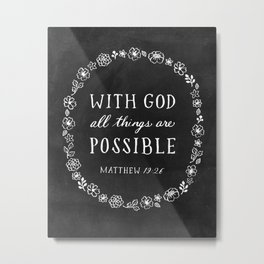 With God all things are Possible Metal Print