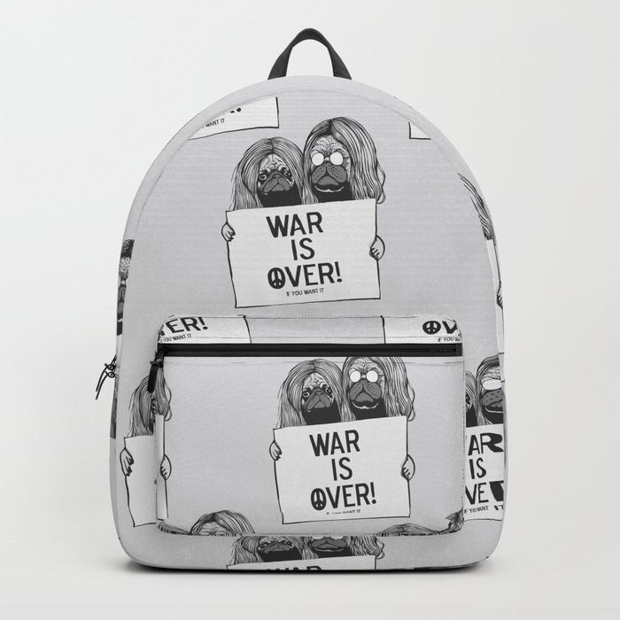 War is over Pugs Backpack