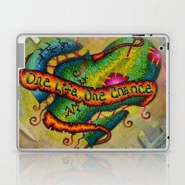 One Life, One Chance Laptop & iPad Skin