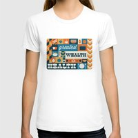 health T-shirts featuring The Greatest Wealth is Health by Ariel Wilson