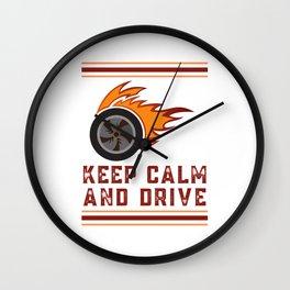 Keep Calm And Drive - Car Humor Wall Clock