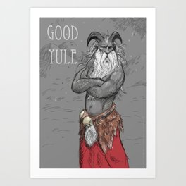 Good Yule! Art Print