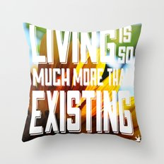 Living&existing Throw Pillow