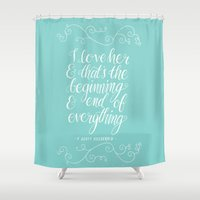 fitzgerald Shower Curtains featuring I Love Her by Abbie Imagine