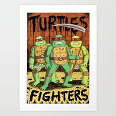 TURTLES FIGHTERS Art Print