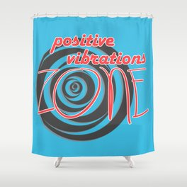 Positive Vibrations ZONE Shower Curtain