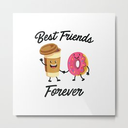 Best Friends Forever Donut & Coffee T-shirt (Donut Shirt) Metal Print