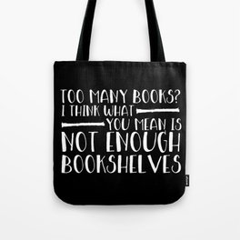 Too Many Books? (Lines - Inverted) Tote Bag