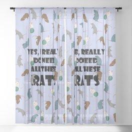 Need rats Sheer Curtain