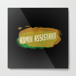 Happy Admin assistant day. Office Professionals Metal Print