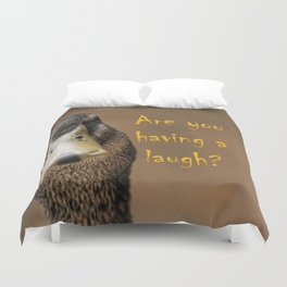 A funny duck Duvet Cover