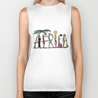 africa Biker Tanks featuring AFRICA by Anthony Mwangi