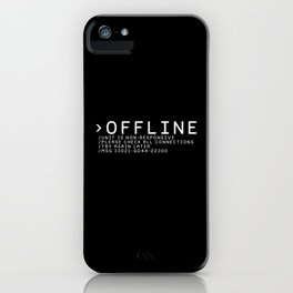 OFFLINE iPhone Case