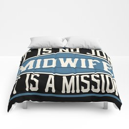 Midwife  - It Is No Job, It Is A Mission Comforters