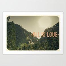 All is Love Art Print