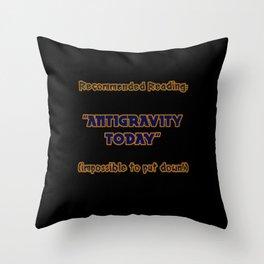 "Funny One-Liner ""Antigravity"" Joke Throw Pillow"