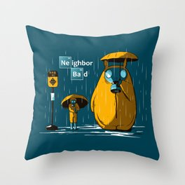Neighbor Bad Throw Pillow
