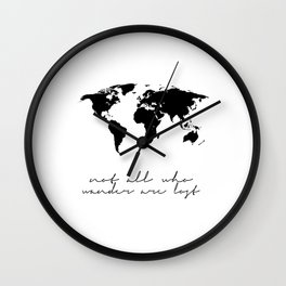 Printable Art,Not All Who Wander Are Lost,Map Of The,World,Wall Art,Home Decor,Travel Wall Clock