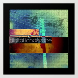 Don't go awash in this digital landscape Art Print