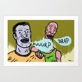 burp (best friends) Art Print