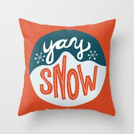 yay snow Throw Pillow