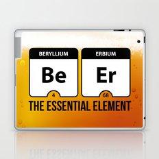 Beer Essential Element Quote Laptop & iPad Skin