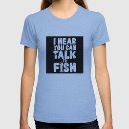 Aquaman - I hear you can talk to fish T-shirt