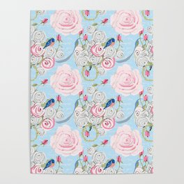 Bluebirds and Watercolor roses on pale blue with white French script Poster