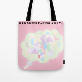 Memories Fading Away Tote Bag