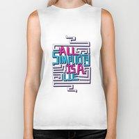 risa rodil Biker Tanks featuring All Simplicity is a Lie by Risa Rodil
