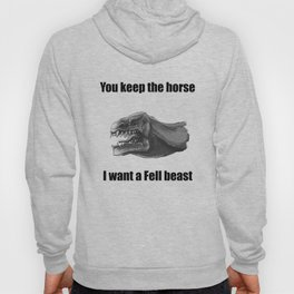 You keep the horse. Hoody