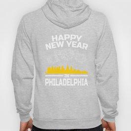 Happy New Year Philadelphia Apparel New Years Eve Party Hoody
