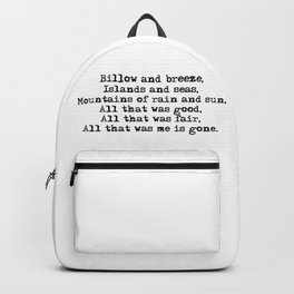 Billow and breeze, islands and seas (Outlander theme) Backpack