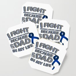 Fight Against Colon Cancer For Dad Coaster