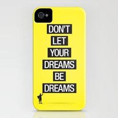 Dreams Be Dreams iPhone (4, 4s) Slim Case