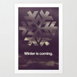 Winter is coming. Art Print
