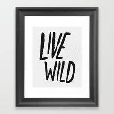 Live Wild Typography Framed Art Print