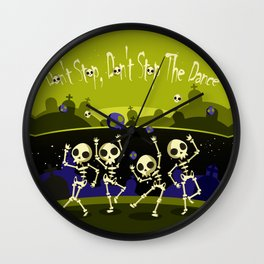 """Don't Stop, Don't Stop The Dance (Halloween Party)"" Wall Clock"
