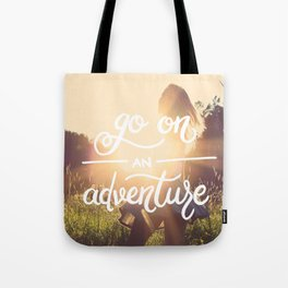 Go on an adventure Tote Bag