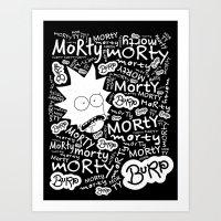 Rick and Morty - MORTY MORTY burp MORTY Art Print