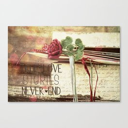 True love stories never end Canvas Print