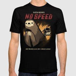 no speed. T-shirt