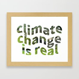 Climate Change Global Warming Is real Framed Art Print