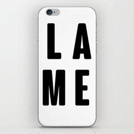 LAME - L A M E - White - White Case  iPhone Skin