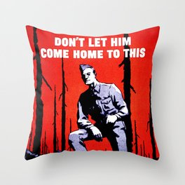 Don't Let Him Come Home to This. Prevent Forest Fires! Throw Pillow
