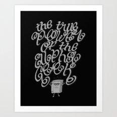 Alpha Geek Art Print