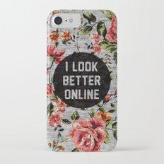 I Look Better Online iPhone 7 Slim Case